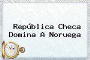 República Checa Domina A Noruega