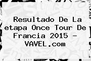Resultado De La <b>etapa</b> Once <b>Tour De Francia 2015</b> - VAVEL.com