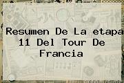 Resumen De La <b>etapa 11</b> Del <b>Tour De Francia</b>