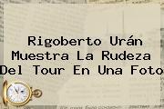 <b>Rigoberto Urán</b> Muestra La Rudeza Del Tour En Una Foto