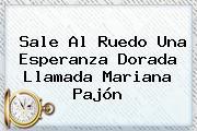 Sale Al Ruedo Una Esperanza Dorada Llamada <b>Mariana Pajón</b>