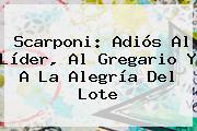 <b>Scarponi</b>: Adiós Al Líder, Al Gregario Y A La Alegría Del Lote