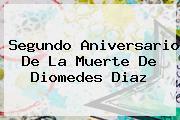 Segundo Aniversario De La Muerte De <b>Diomedes Diaz</b>
