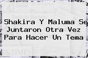 <b>Shakira</b> Y Maluma Se Juntaron Otra Vez Para Hacer Un Tema