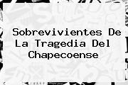 <b>Sobrevivientes</b> De La Tragedia Del <b>Chapecoense</b>