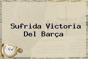 Sufrida Victoria Del <b>Barça</b>