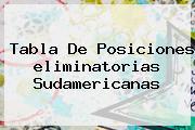 Tabla De Posiciones <b>eliminatorias Sudamericanas</b>