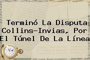 Terminó La Disputa Collins-Invias, Por El Túnel De La Línea