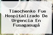 <b>Timochenko</b> Fue Hospitalizado De Urgencia En Fusagasugá