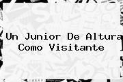Un <b>Junior</b> De Altura Como Visitante