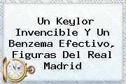 Un Keylor Invencible Y Un Benzema Efectivo, Figuras Del Real Madrid