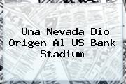 Una Nevada Dio Origen Al <b>US Bank Stadium</b>