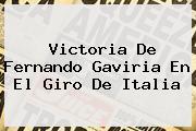 Victoria De <b>Fernando Gaviria</b> En El Giro De Italia