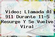 Video: Llamada Al 911 Durante 11-S Resurge Y Se Vuelve Viral