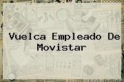 Vuelca Empleado De <b>Movistar</b>