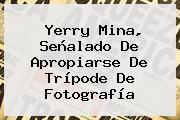 <b>Yerry Mina</b>, Señalado De Apropiarse De Trípode De Fotografía