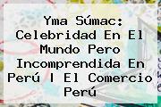 <b>Yma Súmac</b>: Celebridad En El Mundo Pero Incomprendida En Perú | El Comercio Perú