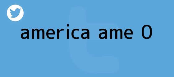 trinos de <b>América</b> AME 0