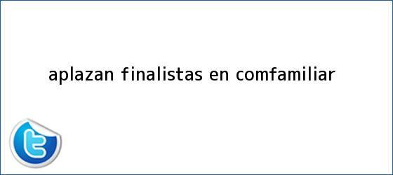 trinos de Aplazan finalistas en <b>Comfamiliar</b>