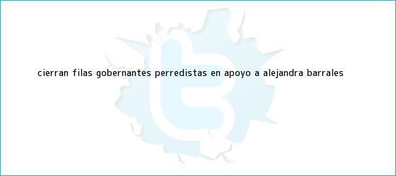 trinos de Cierran filas gobernantes perredistas en apoyo a <b>Alejandra Barrales</b>