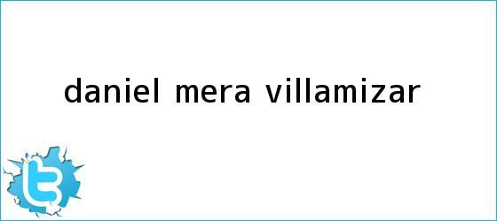 trinos de Daniel Mera Villamizar