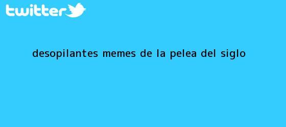 trinos de Desopilantes <b>memes de la pelea del siglo</b>