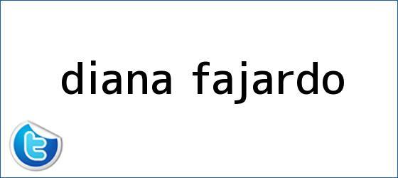 trinos de <b>Diana Fajardo</b>
