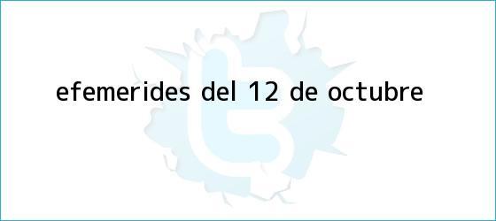 trinos de Efemérides del <b>12 de octubre</b>