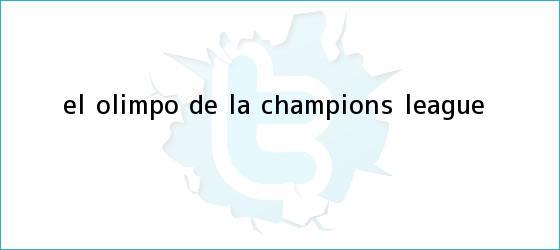trinos de <i>El Olimpo de la Champions League</i>