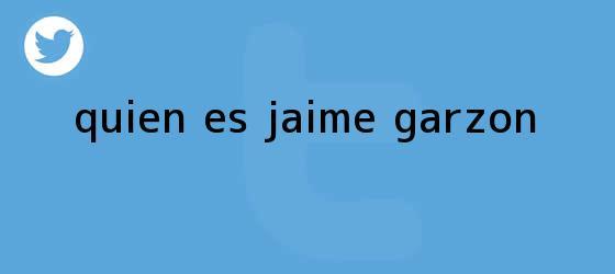 trinos de ¿Quién es <b>Jaime Garzón</b>?