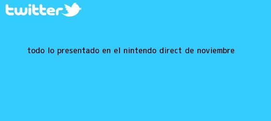 trinos de Todo lo presentado en el <b>Nintendo Direct</b> de noviembre
