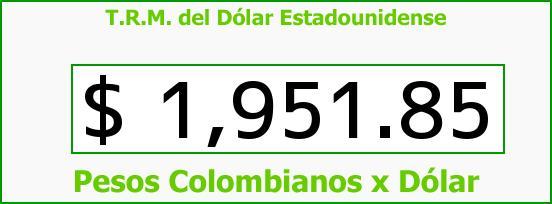 T.R.M. del Dólar para hoy Domingo 6 de Abril de 2014
