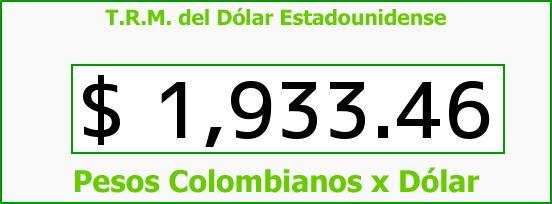 T.R.M. del Dólar para hoy Jueves 1 de Mayo de 2014