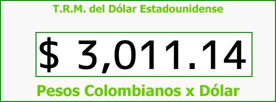 T.R.M. del Dólar para hoy Jueves 10 de Agosto de 2017