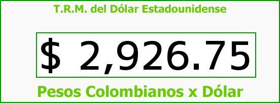 T.R.M. del Dólar para hoy Jueves 29 de Octubre de 2015