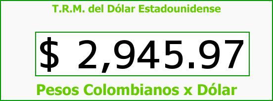 T.R.M. del Dólar para hoy Jueves 6 de Agosto de 2015