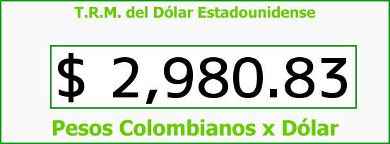 T.R.M. del Dólar para hoy Lunes 13 de Marzo de 2017