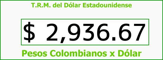 T.R.M. del Dólar para hoy Lunes 2 de Octubre de 2017