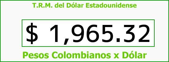 T.R.M. del Dólar para hoy Lunes 31 de Marzo de 2014