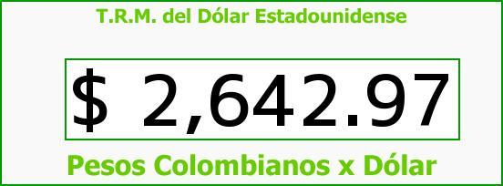 T.R.M. del Dólar para hoy Lunes 6 de Julio de 2015