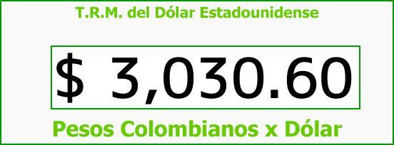 T.R.M. del Dólar para hoy Martes 18 de Julio de 2017