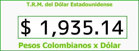 T.R.M. del Dólar para hoy Miércoles 30 de Abril de 2014
