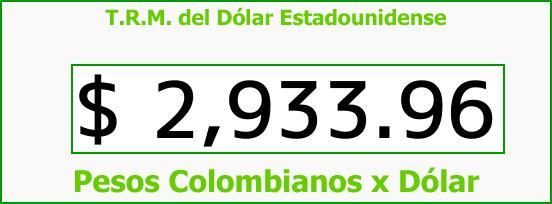 T.R.M. del Dólar para hoy Sábado 26 de Agosto de 2017
