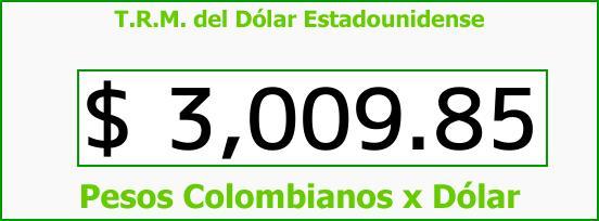 T.R.M. del Dólar para hoy Sábado 28 de Octubre de 2017