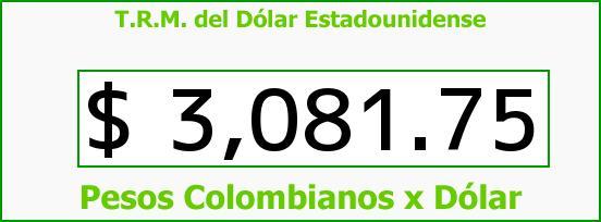 T.R.M. del Dólar para hoy Sábado 30 de Julio de 2016