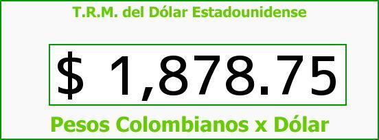 T.R.M. del Dólar para hoy Viernes 1 de Agosto de 2014