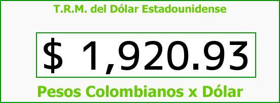 T.R.M. del Dólar para hoy Viernes 11 de Abril de 2014