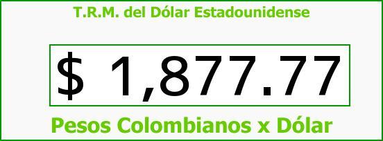 T.R.M. del Dólar para hoy Viernes 15 de Agosto de 2014