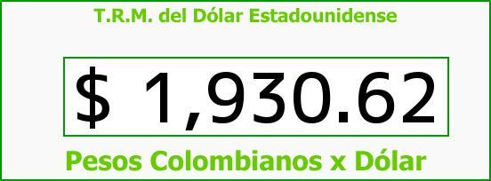 T.R.M. del Dólar para hoy Viernes 18 de Abril de 2014