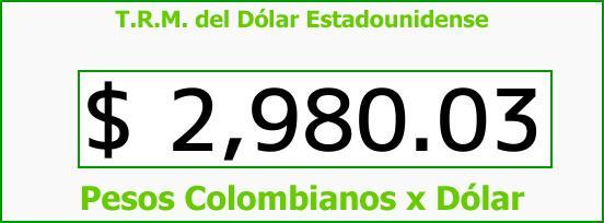 T.R.M. del Dólar para hoy Viernes 18 de Agosto de 2017